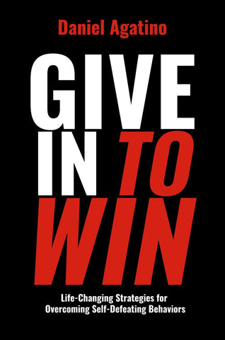 Give In to Win