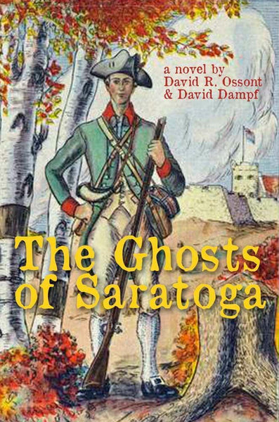 The Ghosts of Saratoga