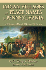 Indian Villages and Place Names in Pennsylvania