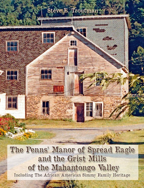 The Penns' Manor of Spread Eagle