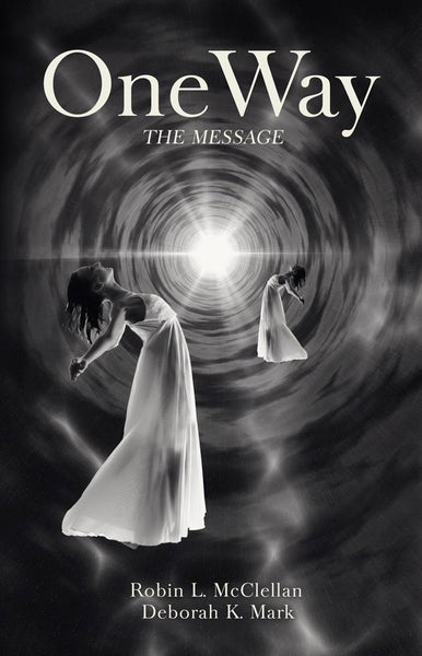 OneWay: The Message