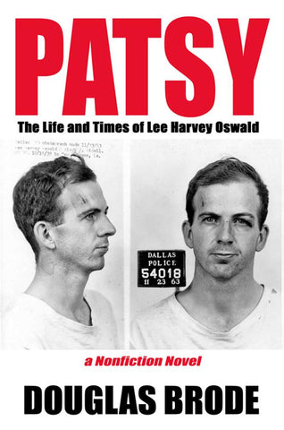 Patsy - The Life and Times of Lee Harvey Oswald
