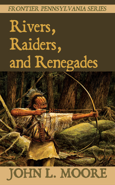Rivers, Raiders, and Renegades