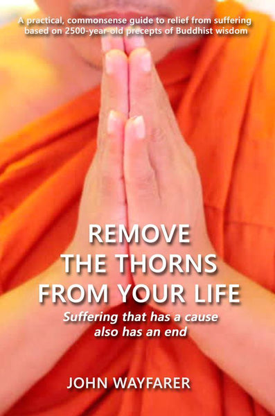 Remove the Thorns From Your Life