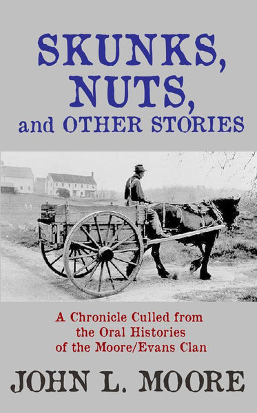 Skunks, Nuts and Other Stories