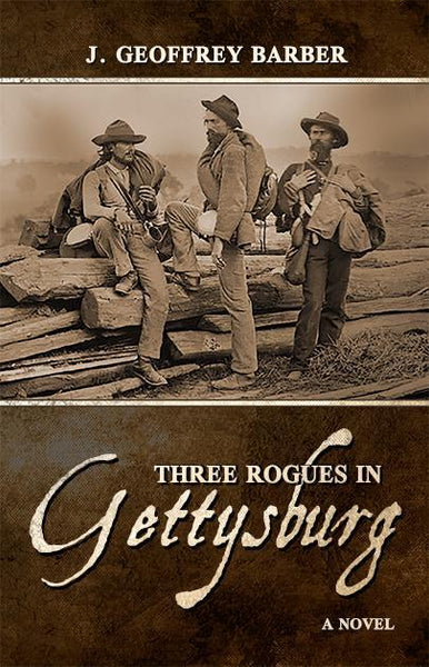 Three Rogues in Gettysburg