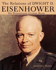 The Relations of Dwight D Eisenhower (2nd Edition)