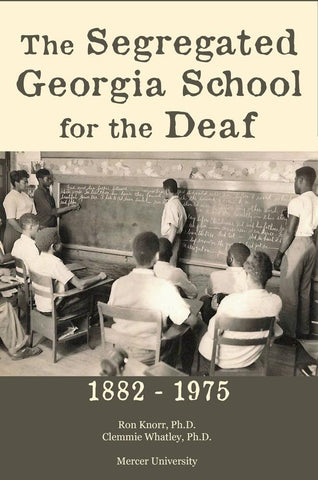 The Segregated Georgia School for the Deaf