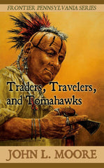 Traders, Travelers, and Tomahawks