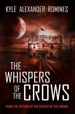 The Whispers of the Crows