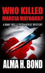 Who Killed Marcia Maynard?