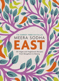 East- 120 Vegetarian and Vegan Recipes By Meera Sohda