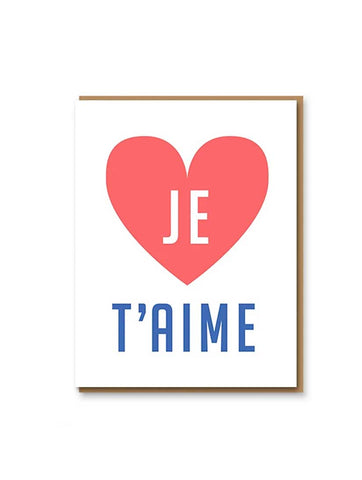 Je T Aime Heart Greeting Card