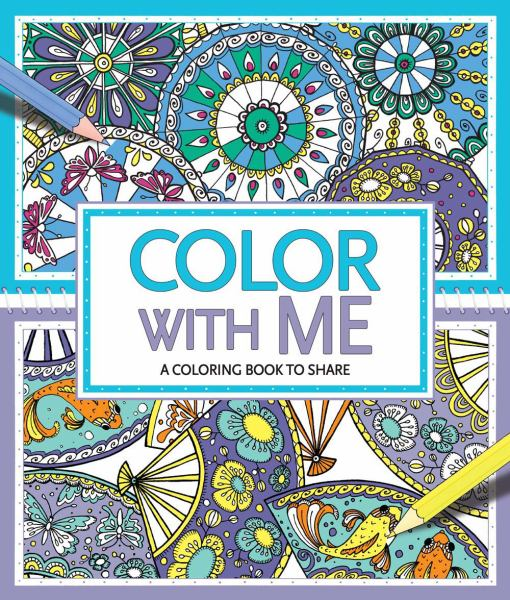 Color With Me - A Coloring Book To Share