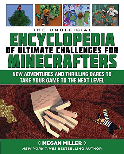 The Unofficial Encyclopedia of Ultimate Challenges for Minecraft