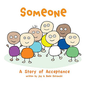 Someone - A Story of Acceptance