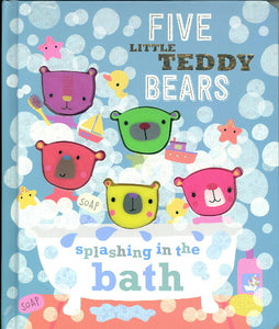 FIVE LITTLE TEDDY BEARS SPLASHING IN THE BATH