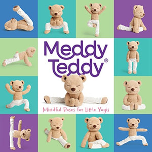 MEDDY TEDDY: MINDFUL POSES FOR LITTLE YOGIS