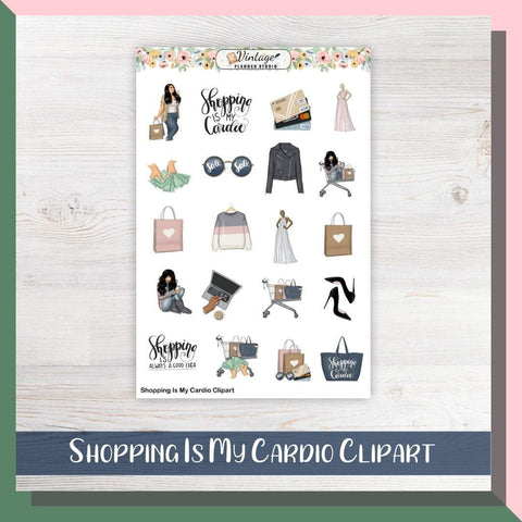 Shopping Is My Cardio Clipart Planner Stickers - Vintage Planner Studio