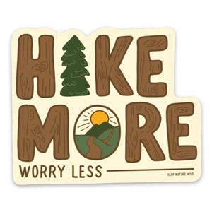 HIke More Worry Less Shop at AdventurePlease.com