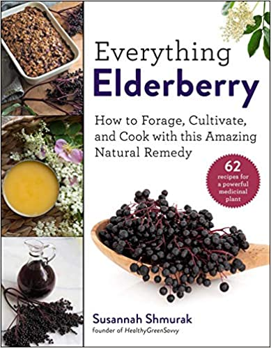 Everything Elderberry by Susannah Shmurak