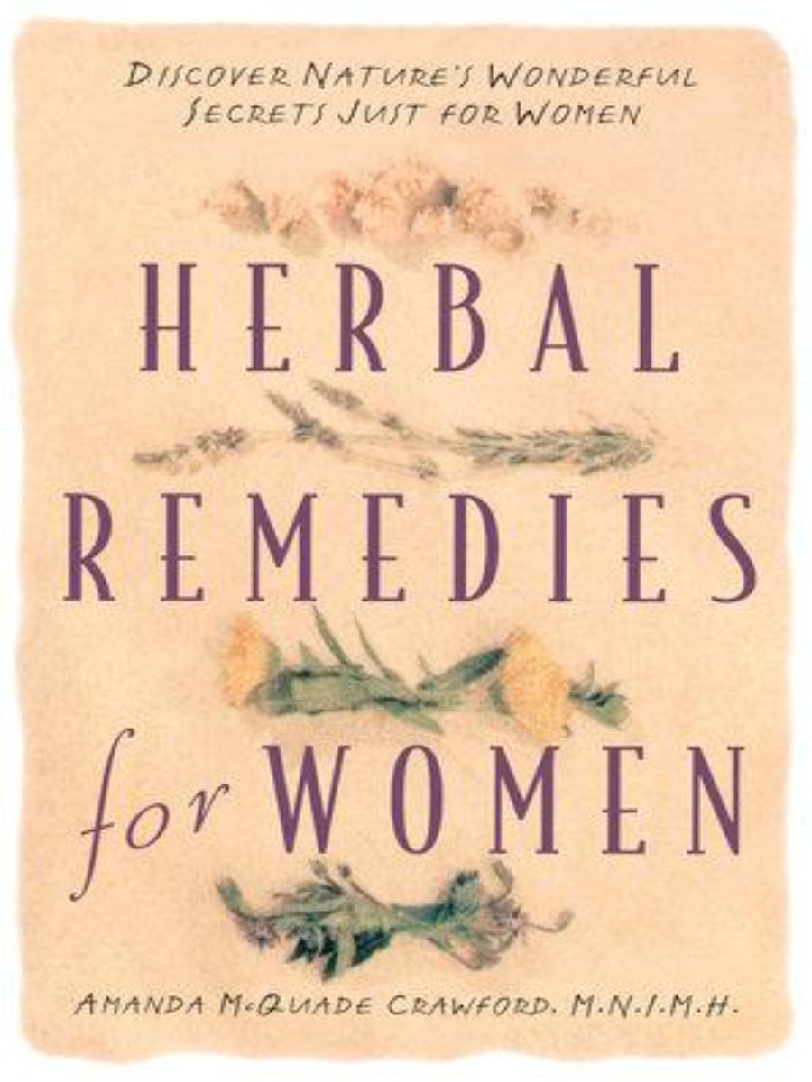 Herbal Remedies for Women by Amanda McQuade Crawford