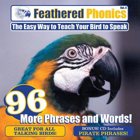 Feathered Phonics CD 4: Teach Your Bird or Parrot to Speak 96 More Words & Phrases! - Pet Media Plus