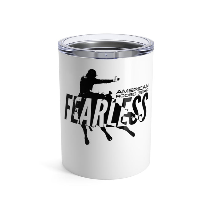 American Rodeo Gear Fearless Tumbler 10oz