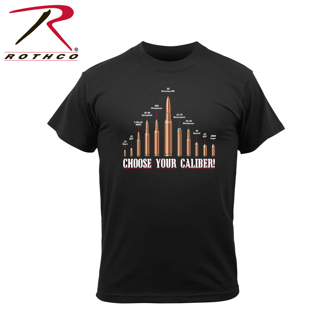 Choose Your Caliber' T-Shirt - selfreliancestore.com