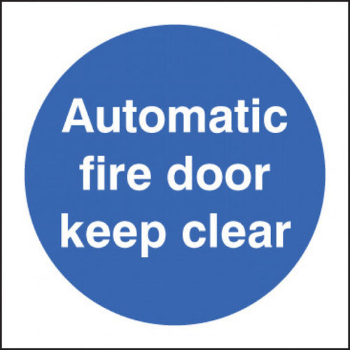 Automatic Fire Door Keep Clear Sign  Available in Rigid Plastic and Self-Adhesive Vinyl  Sizes: 80x80mm and 100x100mm