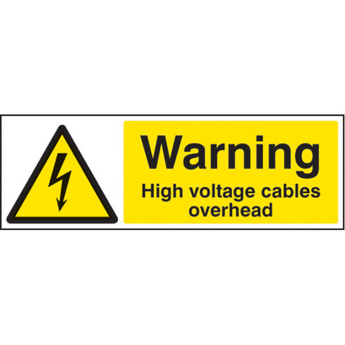 Warning High Voltage Cables Overhead  Digitally printed Rigid Plastic or Self-adhesive Vinyl  Sizes: 300x100mm & 600x200mm