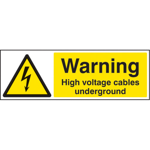 Warning High Voltage Cables Underground  Digitally printed Rigid Plastic sign  Sizes: 300x100mm & 600x200mm
