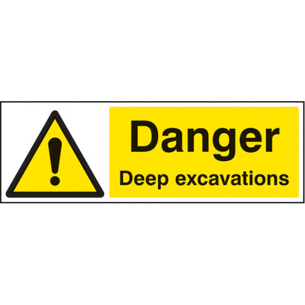 Danger Deep Excavations  Digitally printed Rigid Plastic sign or Self-adhesive Vinyl  Sizes: 300x100mm & 600x200mm
