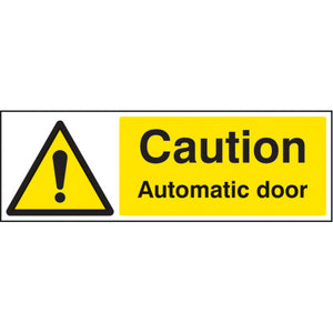 Caution Automatic Door  Digitally printed Rigid Plastic or Self-adhesive Vinyl  Sizes: 300x100mm & 600x200mm