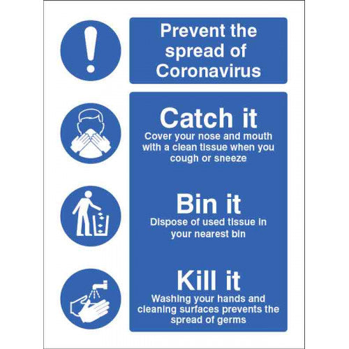 Prevent the Spread Catch It Bin It Kill It. Size: 150x200mm  Self-adhesive vinyl, also available as a pack of 5no.