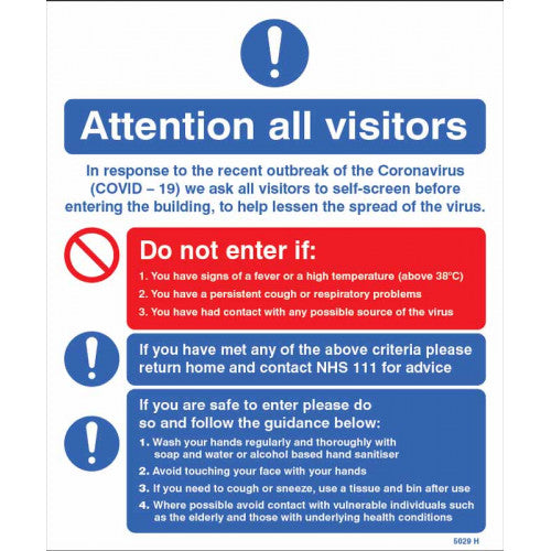 Attention all visitors notice. 250x300mm  Available in either rigid plastic or self-adhesive vinyl  Product codes: Rigid plastic 15029H and self-adhesive vinyl 25029H