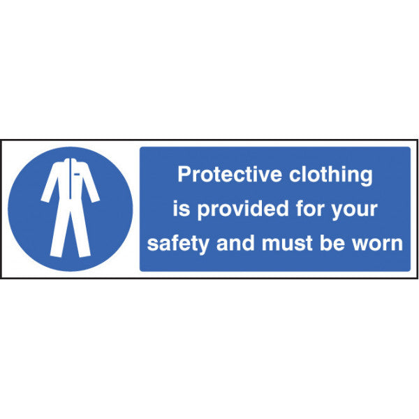 Protective Clothing is Provided for Your Safety. Sizes: available in 300x100mm and 600x200mm  Available in rigid plastic and self-adhesive vinyl.