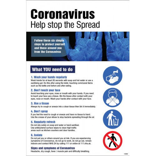 Coronavirus Help stop the spread poster. 420x594mm synthetic paper  Product Code: 55000