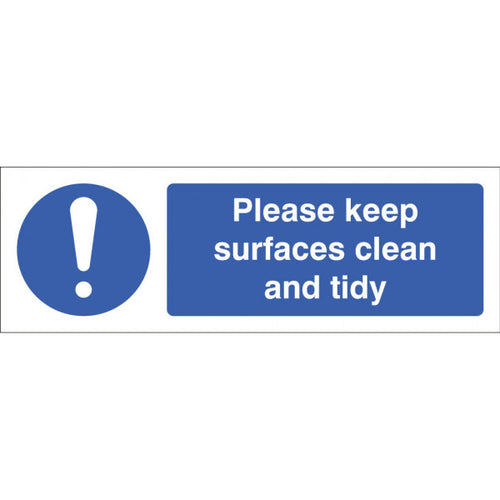 Please keep surfaces clean and tidy. Size: 300x100mm  Available in Rigid Plastic and Self-Adhesive Vinyl