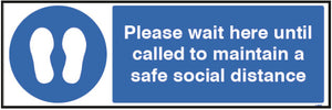 Please Wait Here Until Called Floor Graphic  Content: 2 metres, 1 metre or Safe Distance  600x200mm anti-slip floor graphic