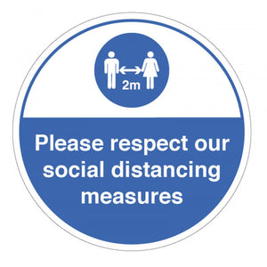 Please Respect Our Social Distancing Measures Floor Graphic  Content: 2 metres, 1 metre or Safe Distance  Size: 400mm diameter anti-slip floor graphic