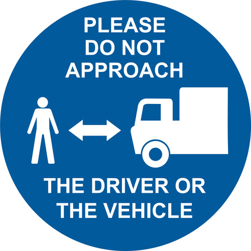Please do not approach the driver or the vehicle.  200mm diameter self-adhesive vinyl sticker  Product code: 60323