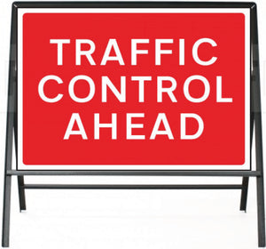 Traffic Control Ahead Temporary Sign  Zintec panel in Metal Frame  Size: 1050x750mm  Product Code: 60327