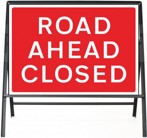 Road Ahead Closed Temporary Sign  Zintec panel in Metal Frame  Size: 1050x750mm  Product Code: 60328