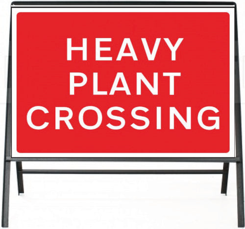 Heavy Plant Crossing Temporary Sign  Zintec panel in Metal Frame  Size: 1050x750mm  Product Code: 60331