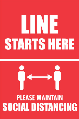 Line Starts Here - Maintain Social Distancing Sign.  Available in Rigid Plastic or Self-adhesive Vinyl.  Size: 400x600mm  Product Codes:   Rigid Plastic 60343RP  Self-adhesive Vinyl 60343V