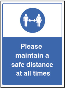 Please Maintain a Safe Distance Sign  Content: 2 metres, 1 metre or Safe Distance  Size: 250x300mm   Available in rigid plastic and self-adhesive vinyl
