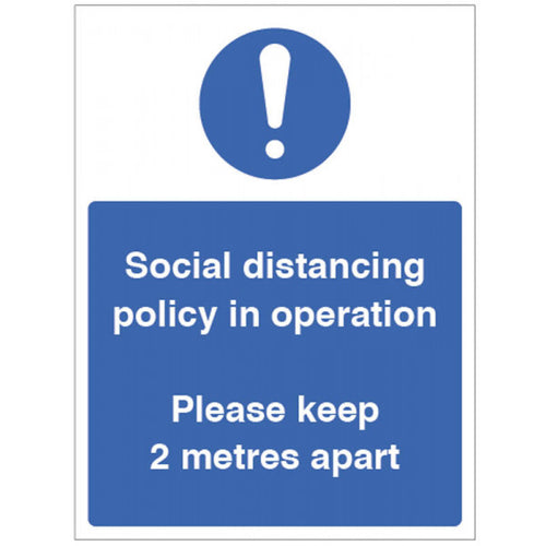 Social Distancing Policy in Operation. Product codes:  250x300mm rigid plastic 18425H  300x400mm rigid plastic 18425K