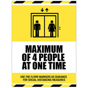 Maximum of 4 People at One Time Lift Sign / Floor Graphic  Available in rigid plastic, self-adhesive vinyl..  Sizes: 250x300mm, 300x400mm & 600x400mm   Anti-slip Floor Graphic  Product Codes:  Rigid Plastic 250x300mm 18431H  Rigid Plastic 300x400mm 18431K  Self-adhesive Vinyl 250x300mm 28431H  Floor Graphic 600x400mm 58431