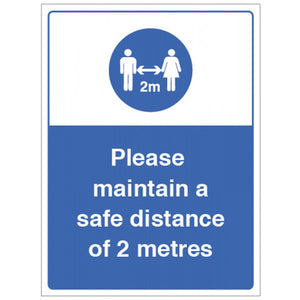 Please maintain a safe distance of 2 metres. Size: 250x300mm   Available in rigid plastic and self-adhesive vinyl.